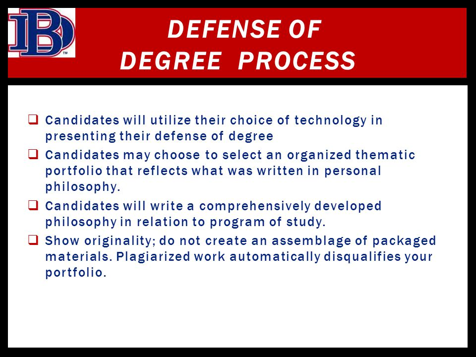 Defense of Degree Process