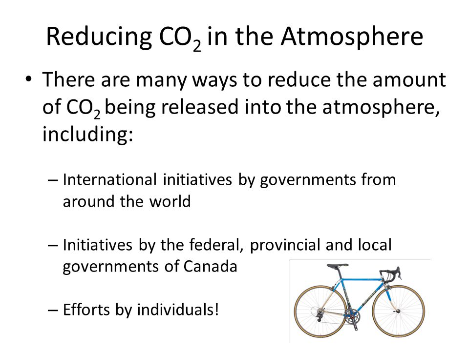 Reducing CO2 in the Atmosphere
