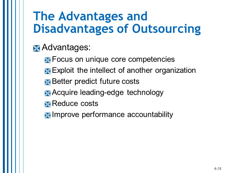 the advantages and disadvantages of outsourcing Advantages and disadvantages of outsourcing outsourcing is an allocation of specific business processes to a specialist external service provider - advantages and disadvantages of outsourcing introduction.