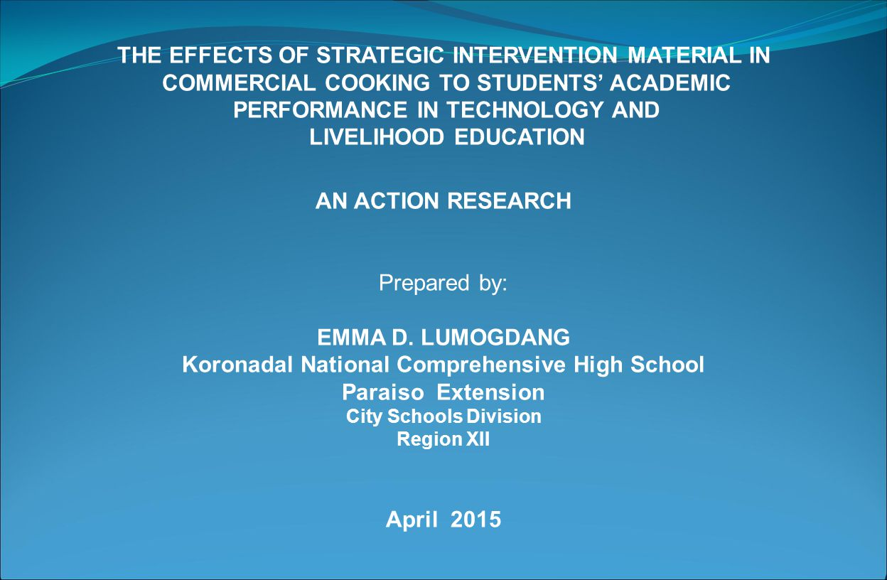 THE EFFECTS OF STRATEGIC INTERVENTION MATERIAL IN
