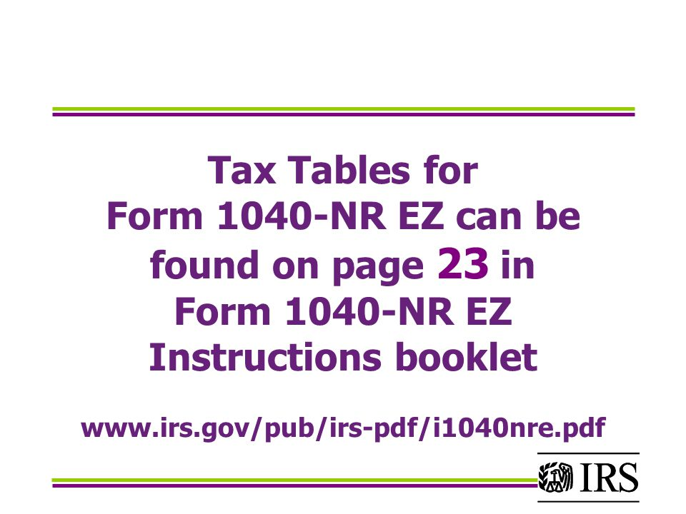 Internal revenue service wage and investment stakeholder for 1040 tax table instructions