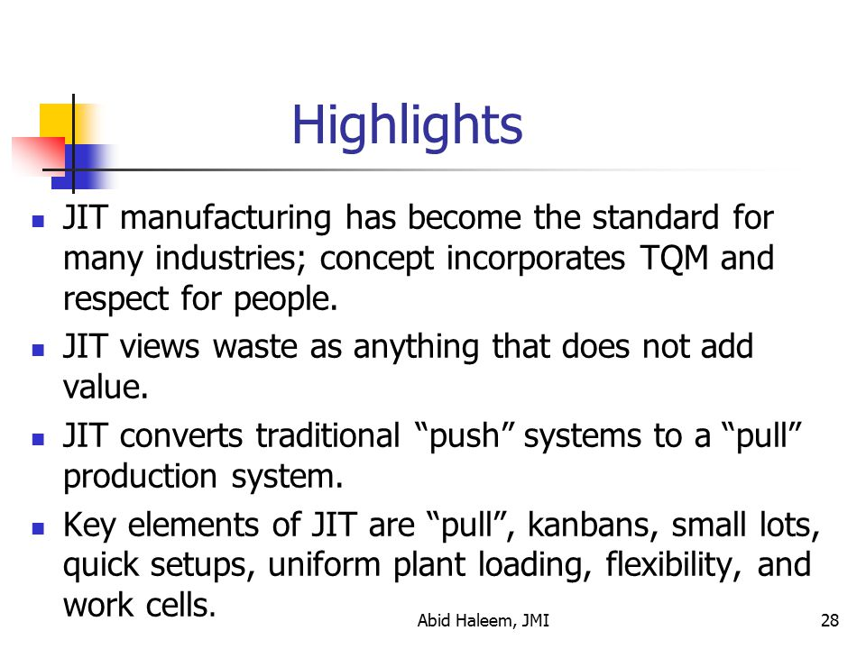 Highlights JIT manufacturing has become the standard for many industries; concept incorporates TQM and respect for people.
