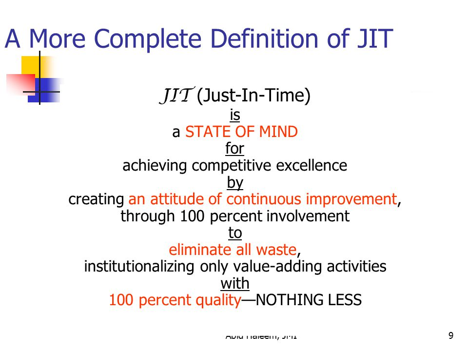 A More Complete Definition of JIT
