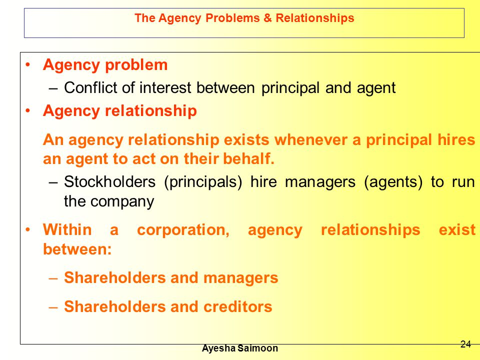 The Agency Problems & Relationships