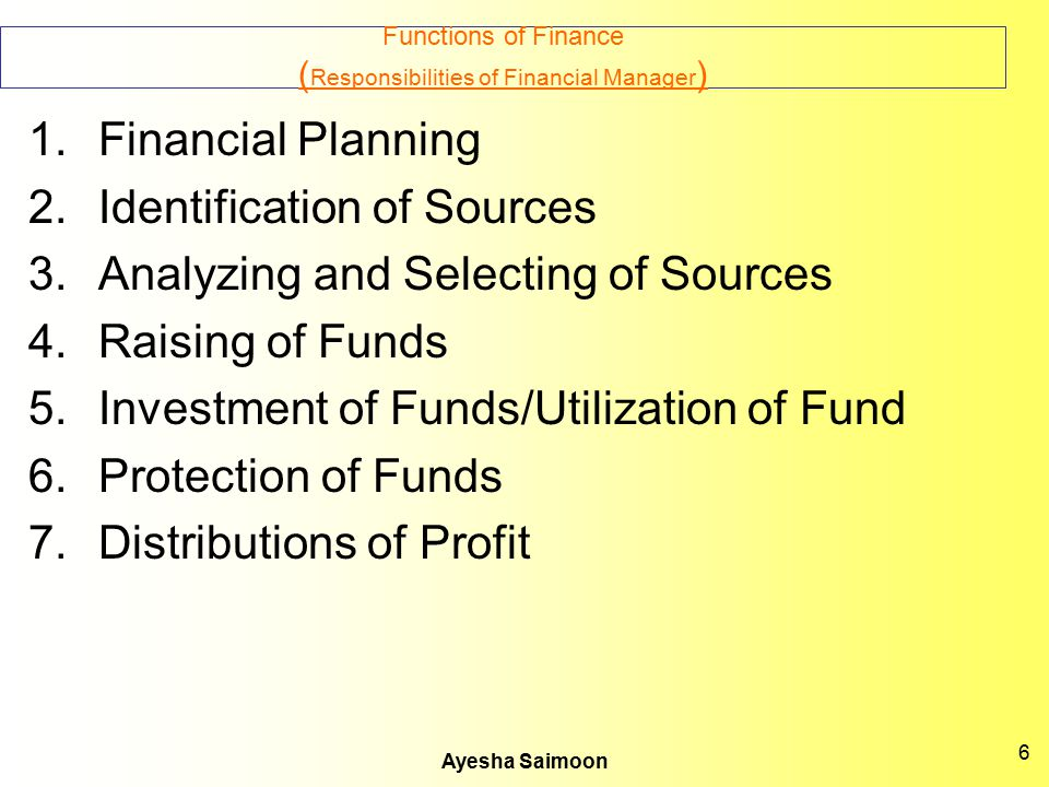 Functions of Finance (Responsibilities of Financial Manager)