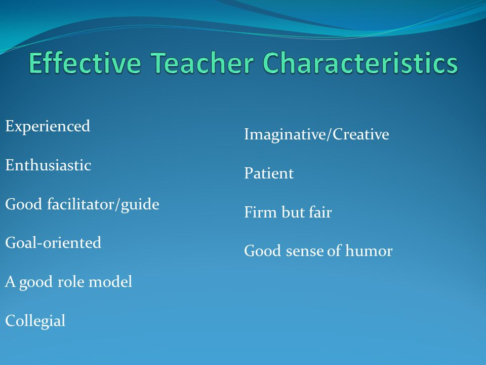 characteristics of a teacher role model Teacher-centered versus learner -centered teaching style  among these characteristics are that instructors  the teacher plays the role of a.