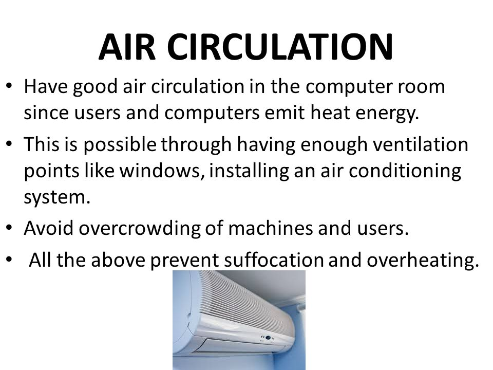 Computer laboratory care and maintenance ppt video for Air circulation in a room