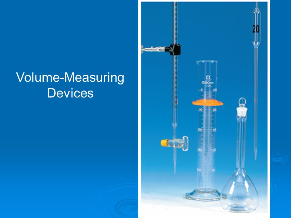 Volume-Measuring Devices