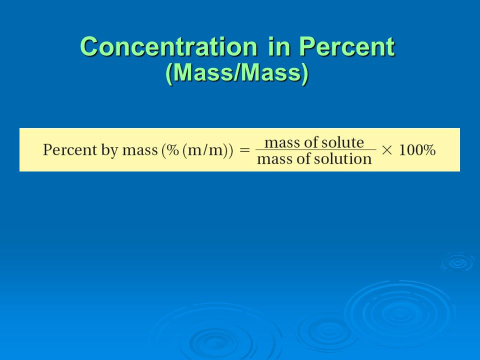 Concentration in Percent (Mass/Mass)