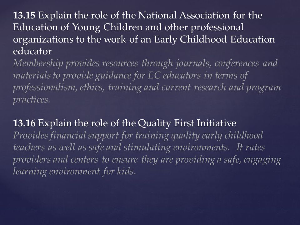 role as a professional in early childhood Quality early childhood  i will work within the limits of my professional role  click here to download association of childhood professionals code of ethics.