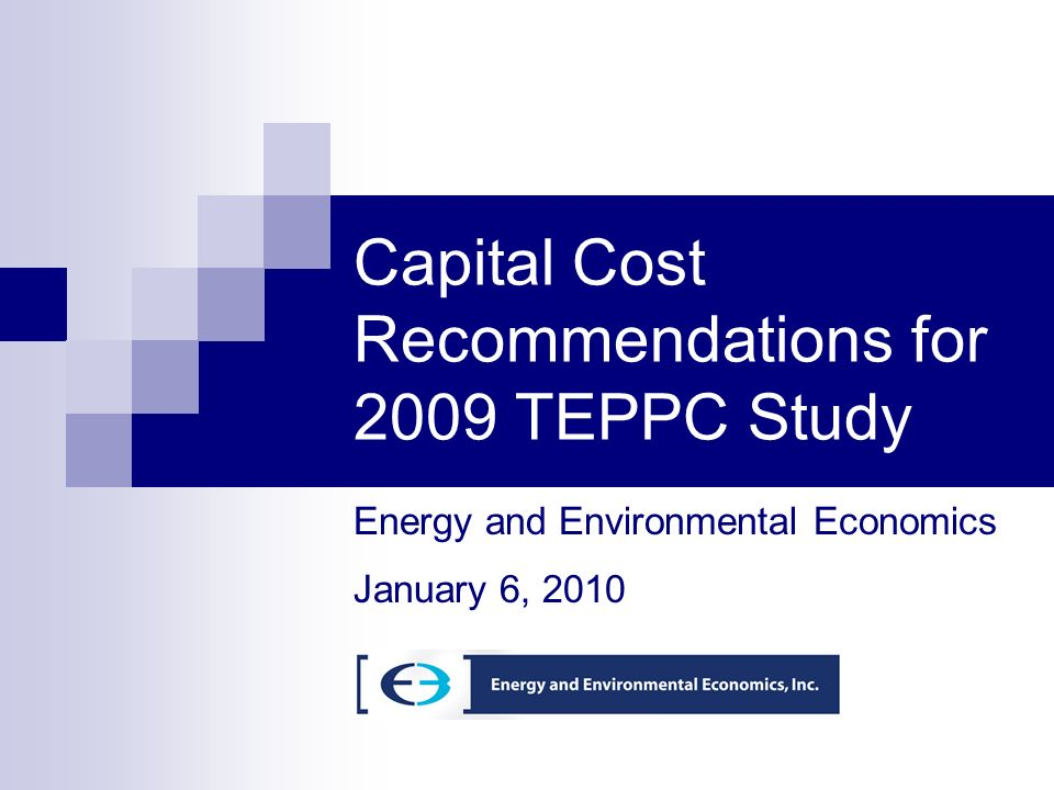 Capital Cost Recommendations for 2009 TEPPC Study