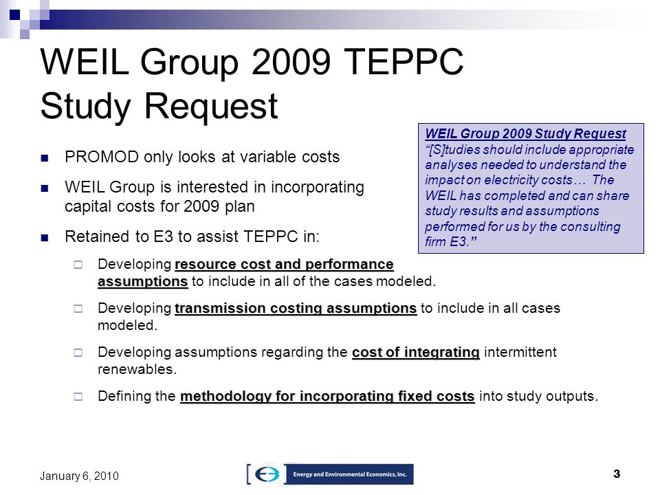 WEIL Group 2009 TEPPC Study Request