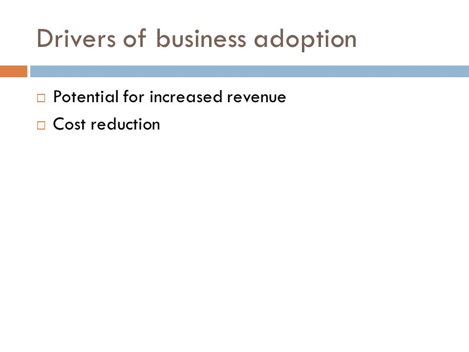 Drivers of business adoption