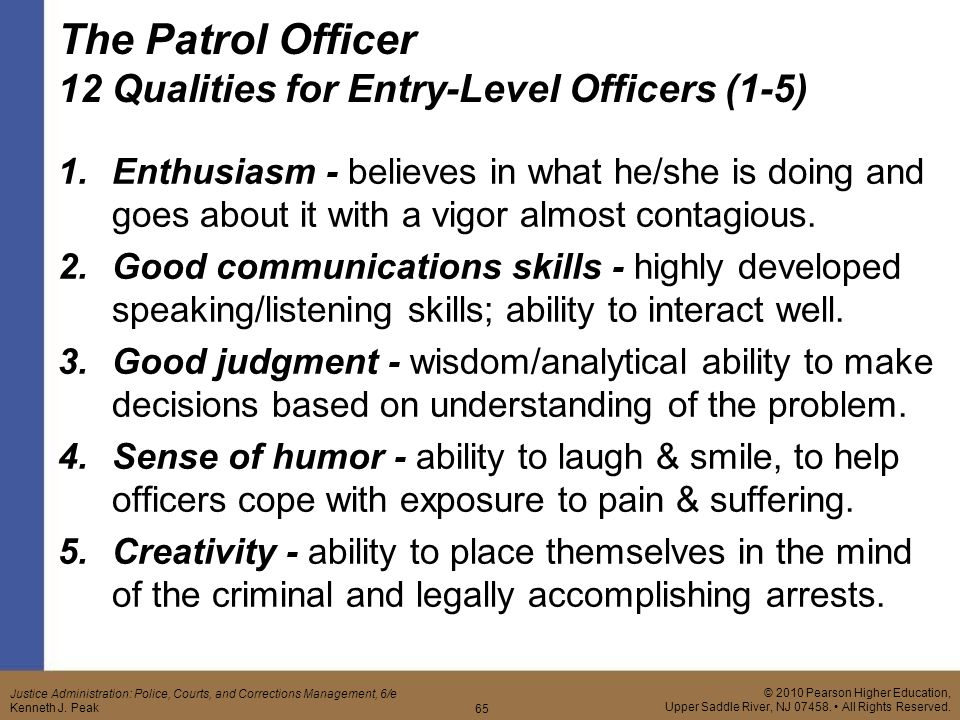what qualities make a good police officer What are the personal characteristics that make a good  a good police officer must be trustworthy and have a  what qualities makes a good police officer.