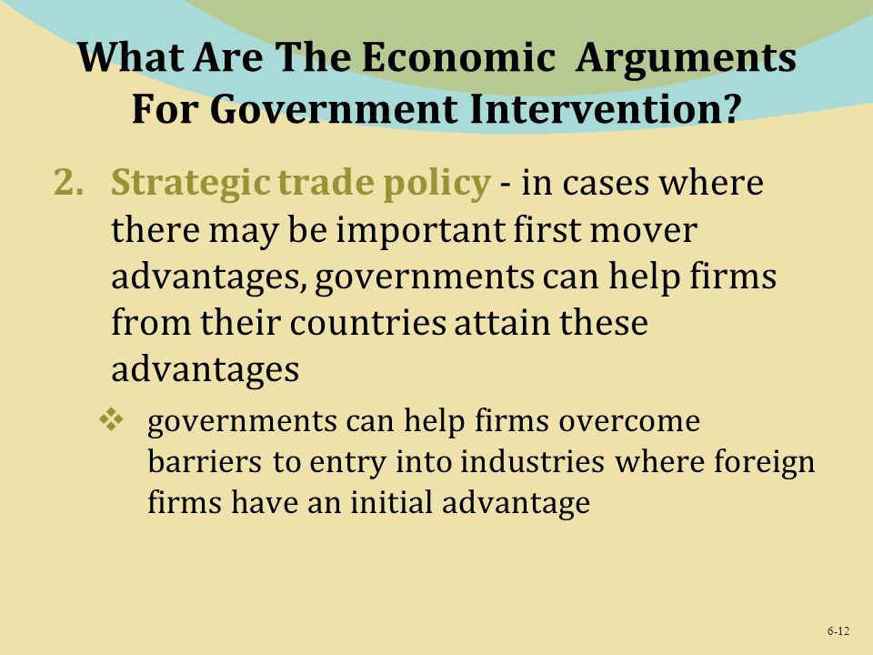 What Are The Economic Arguments For Government Intervention
