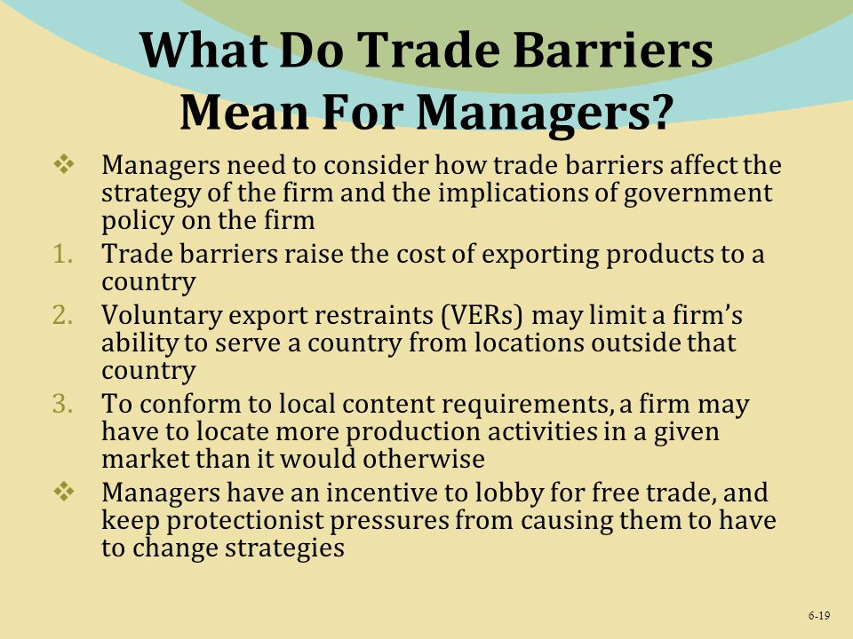 What Do Trade Barriers Mean For Managers
