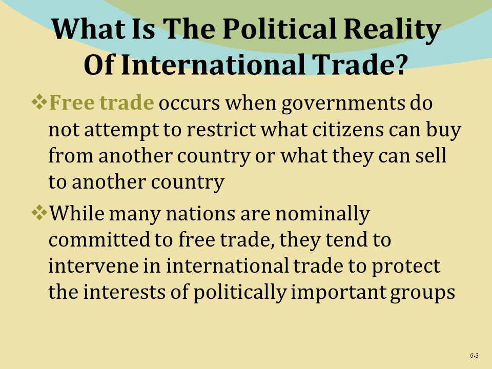 What Is The Political Reality Of International Trade