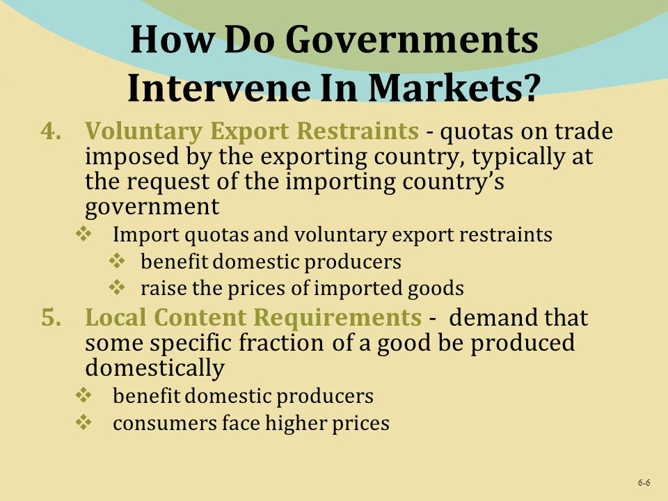 why do governments intervene If some people do not have enough money, the purist would argue that the  as a  legitimate part of government intervention in the economy.