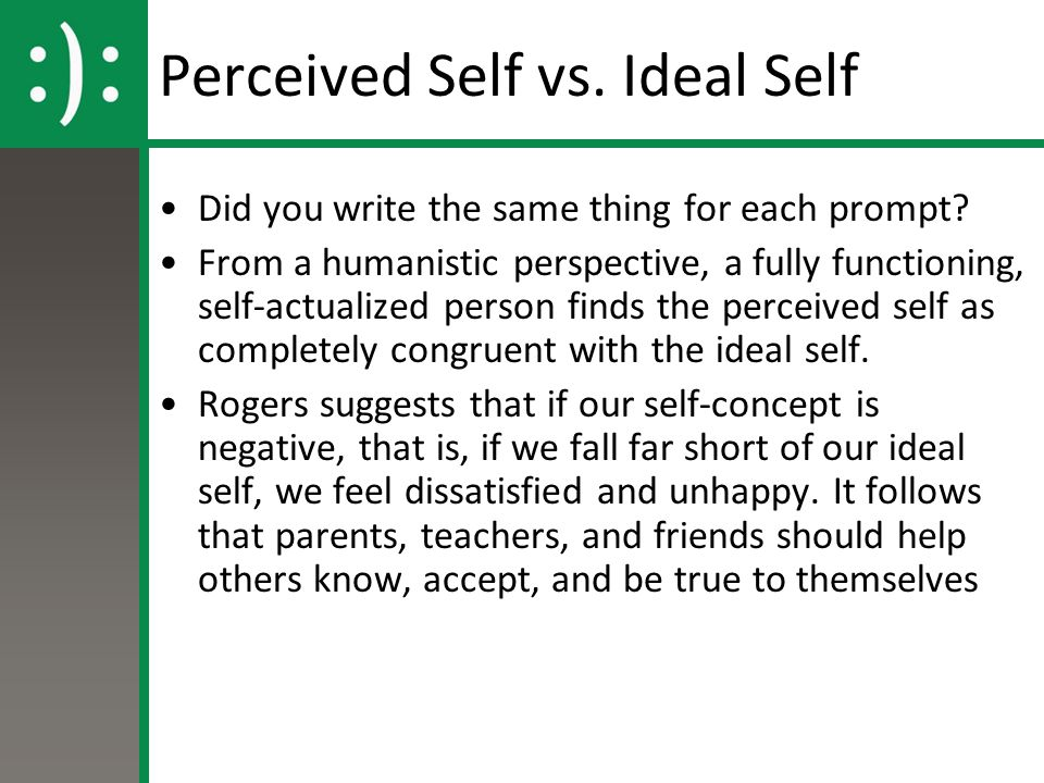 Write a short description of an ideal personality