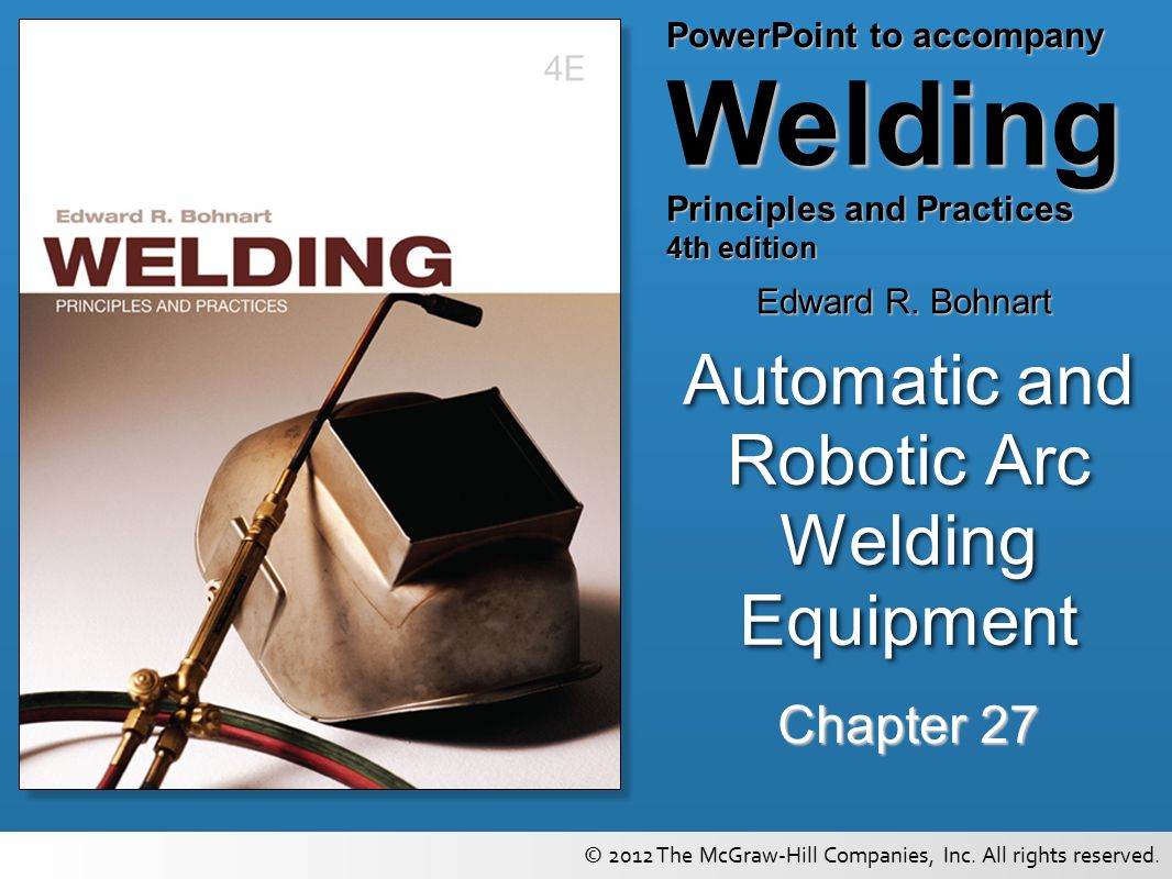Automatic and Robotic Arc Welding Equipment - ppt video online download