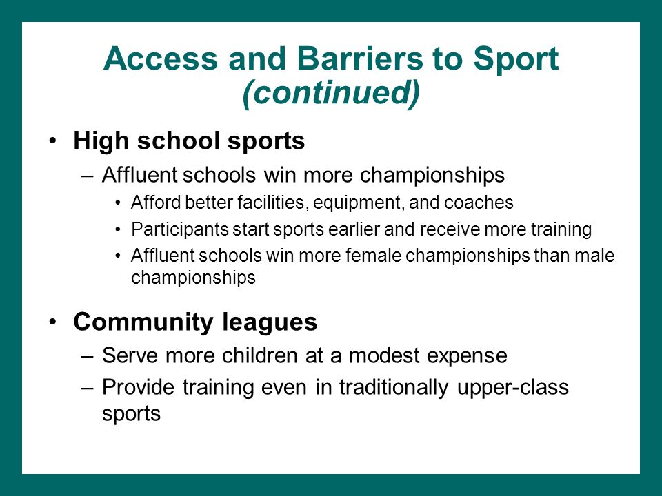 Access and Barriers to Sport (continued)