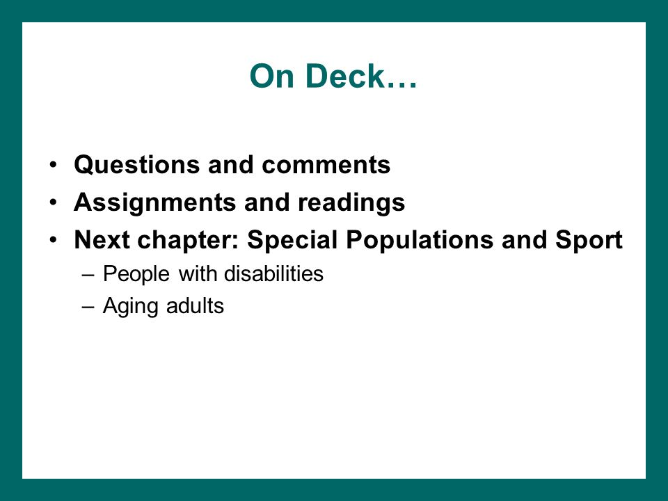 On Deck… Questions and comments Assignments and readings