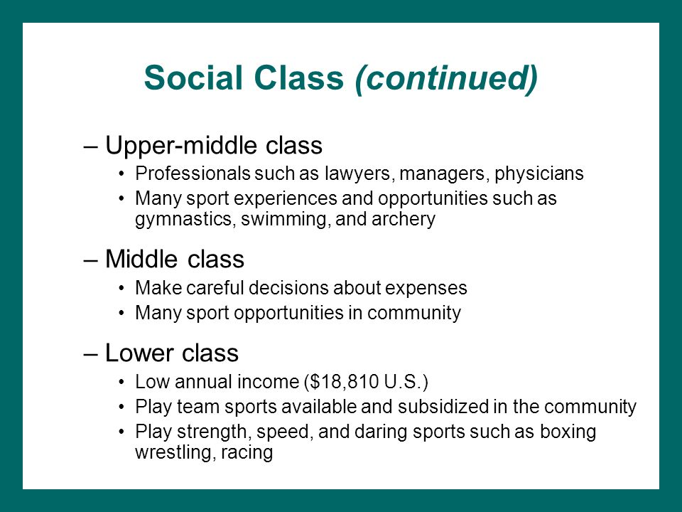 Social Class (continued)
