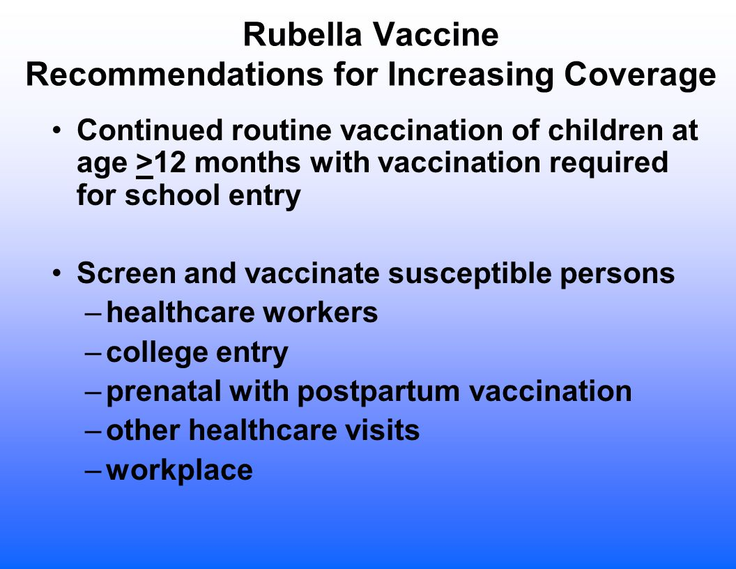 Rubella Vaccine Recommendations for Increasing Coverage