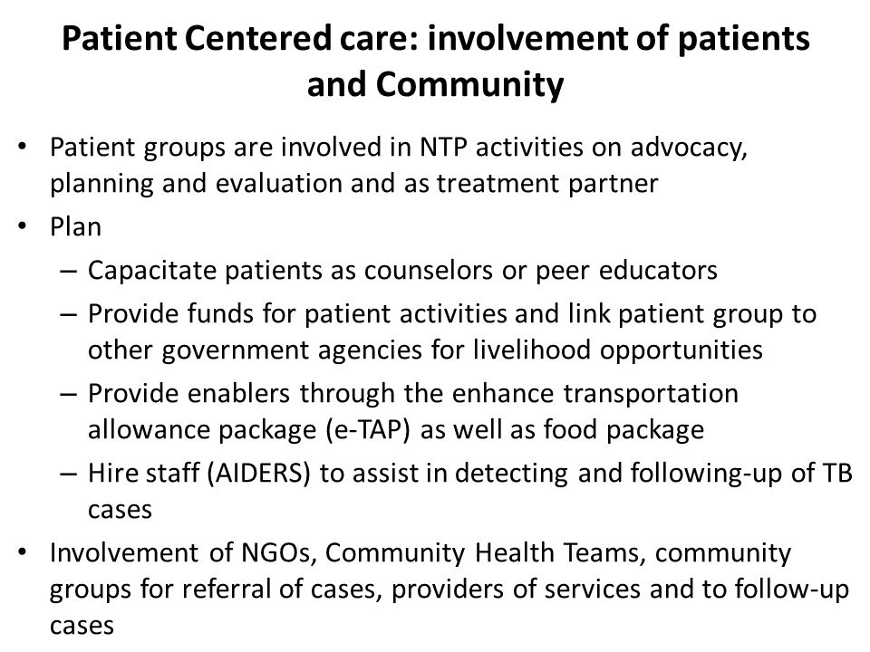 Patient Centered care: involvement of patients and Community
