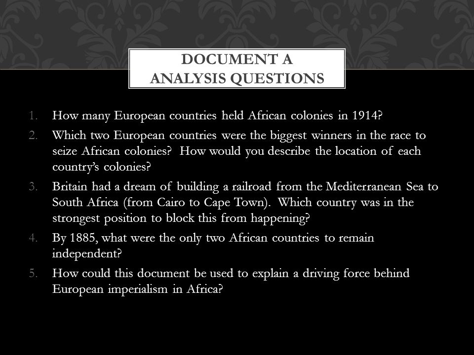 industrialism thursday th background essay ppt  3 document a analysis questions how many european countries held african
