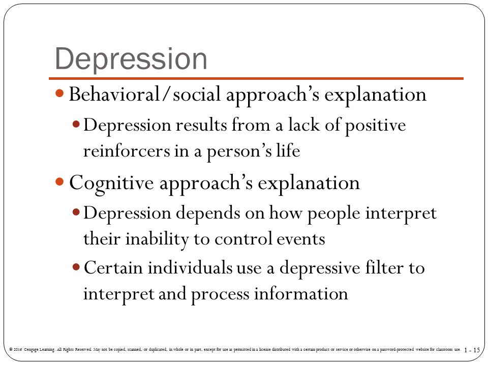 Depression Behavioral/social approach's explanation