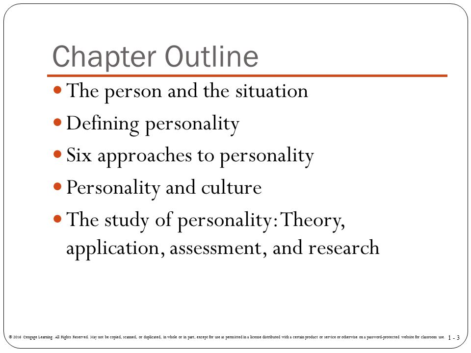 Chapter Outline The person and the situation Defining personality