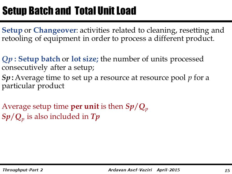 Setup Batch and Total Unit Load