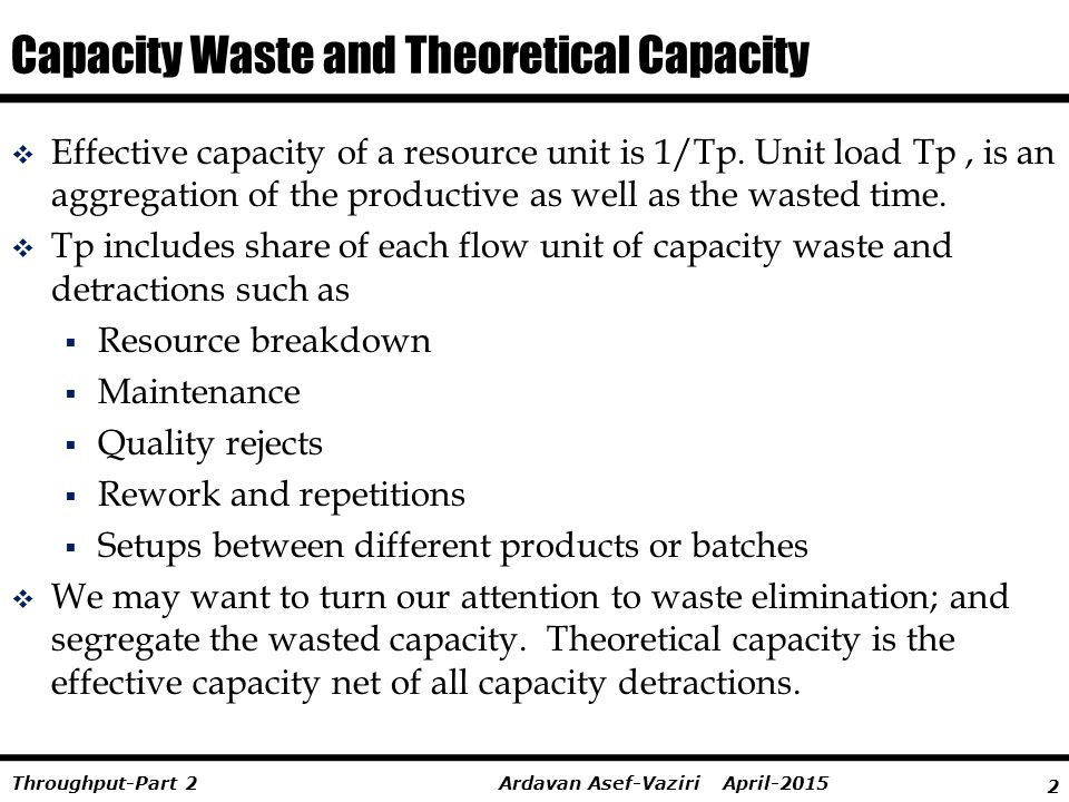 Capacity Waste and Theoretical Capacity