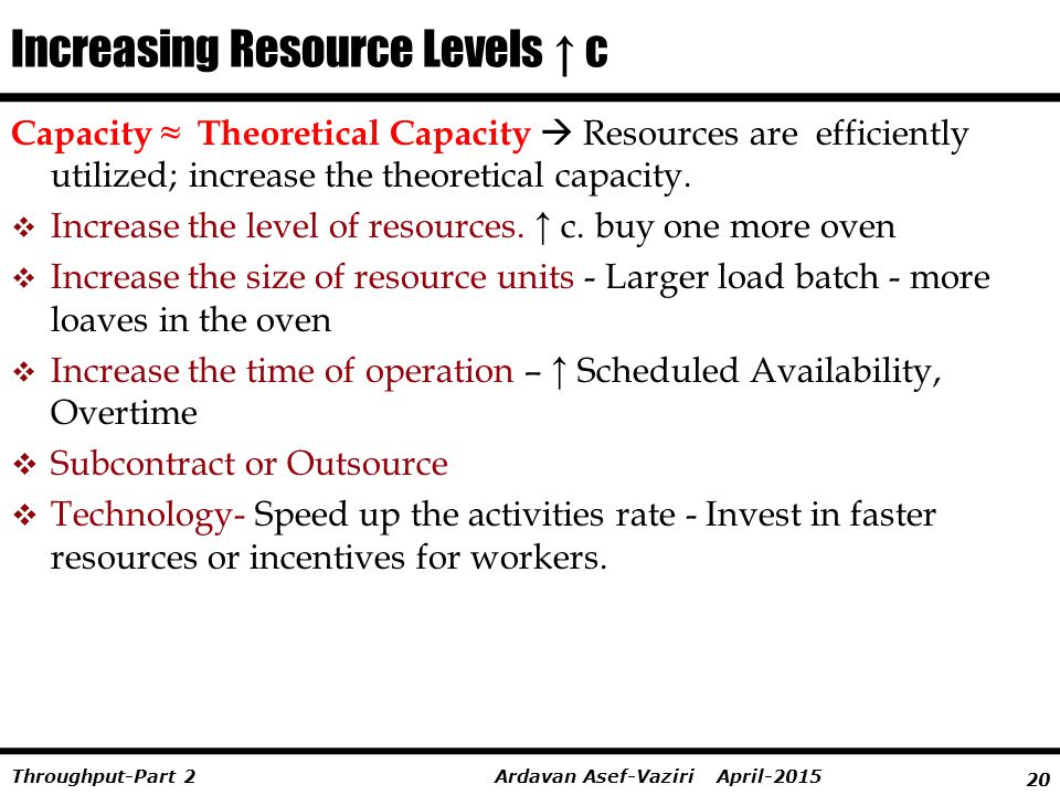 Increasing Resource Levels ↑ c
