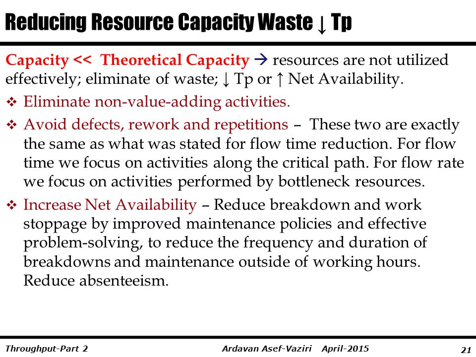 Reducing Resource Capacity Waste ↓ Tp