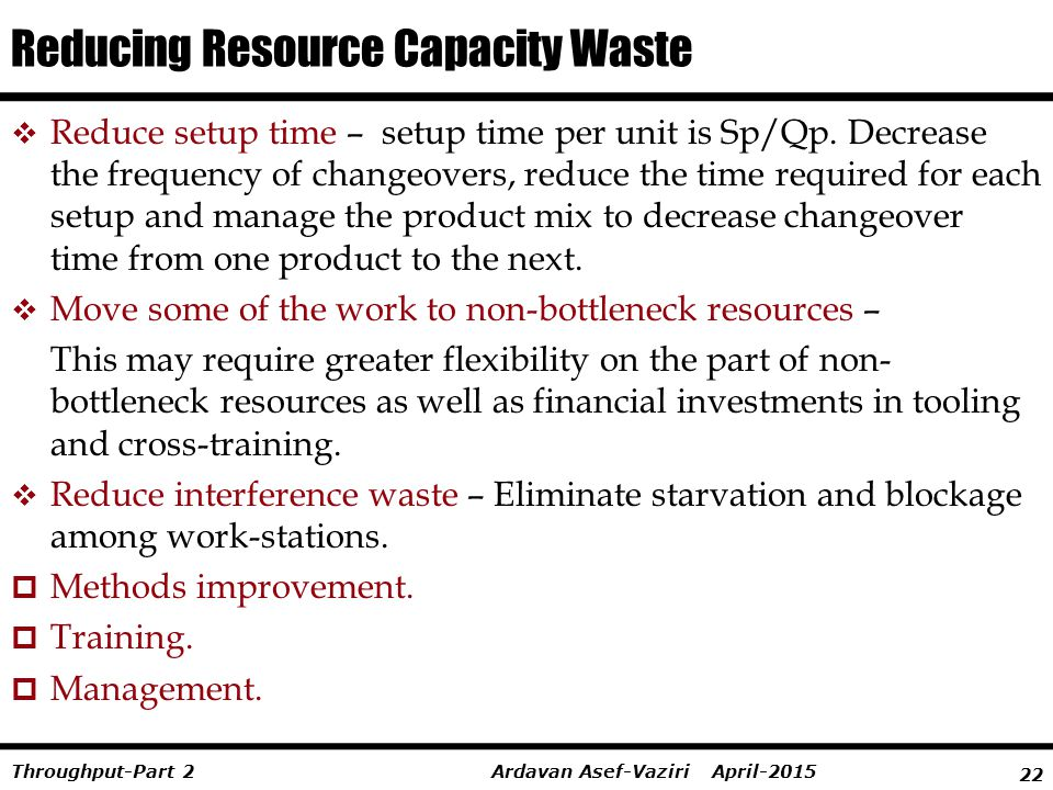 Reducing Resource Capacity Waste