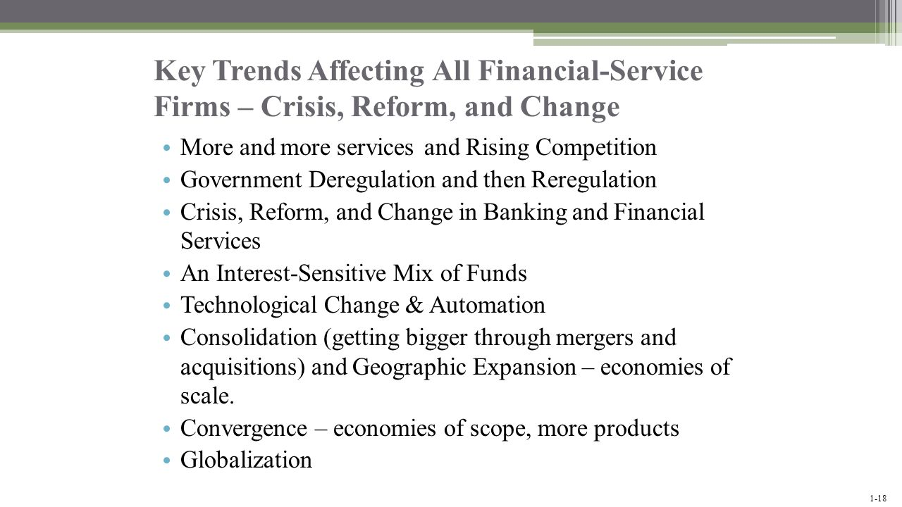 Key Trends Affecting All Financial-Service Firms – Crisis, Reform, and Change