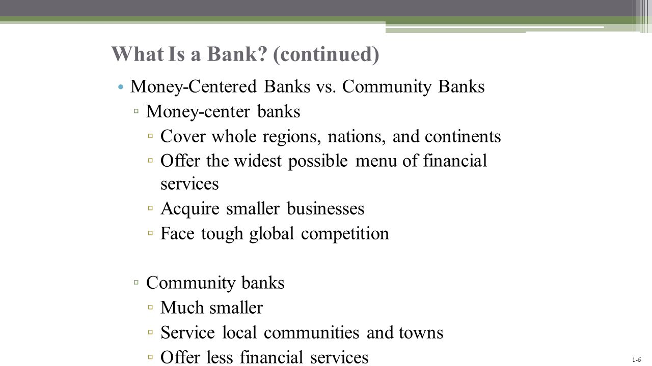 What Is a Bank (continued)
