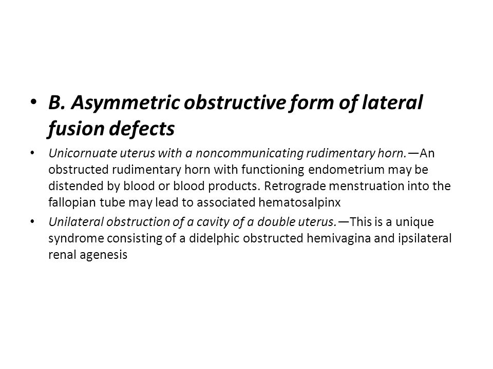 B. Asymmetric obstructive form of lateral fusion defects