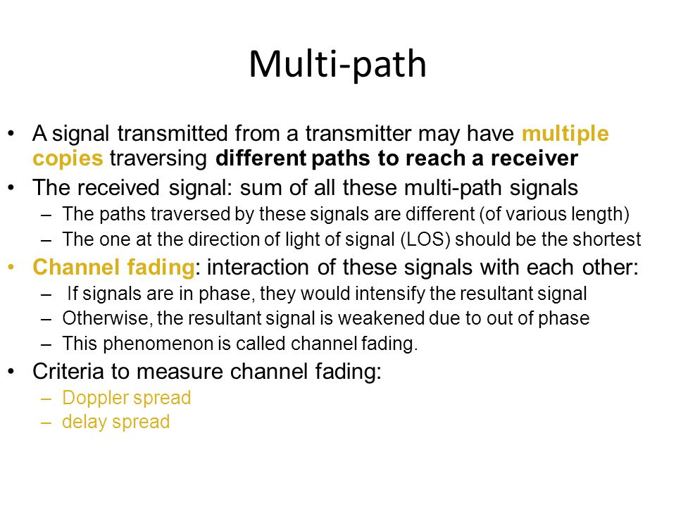 multipath fading channels and transmitted signals computer science essay The technology of code-division multiple access channels has long (voronezh science research institute cdma signals are also resistant to multipath fading.