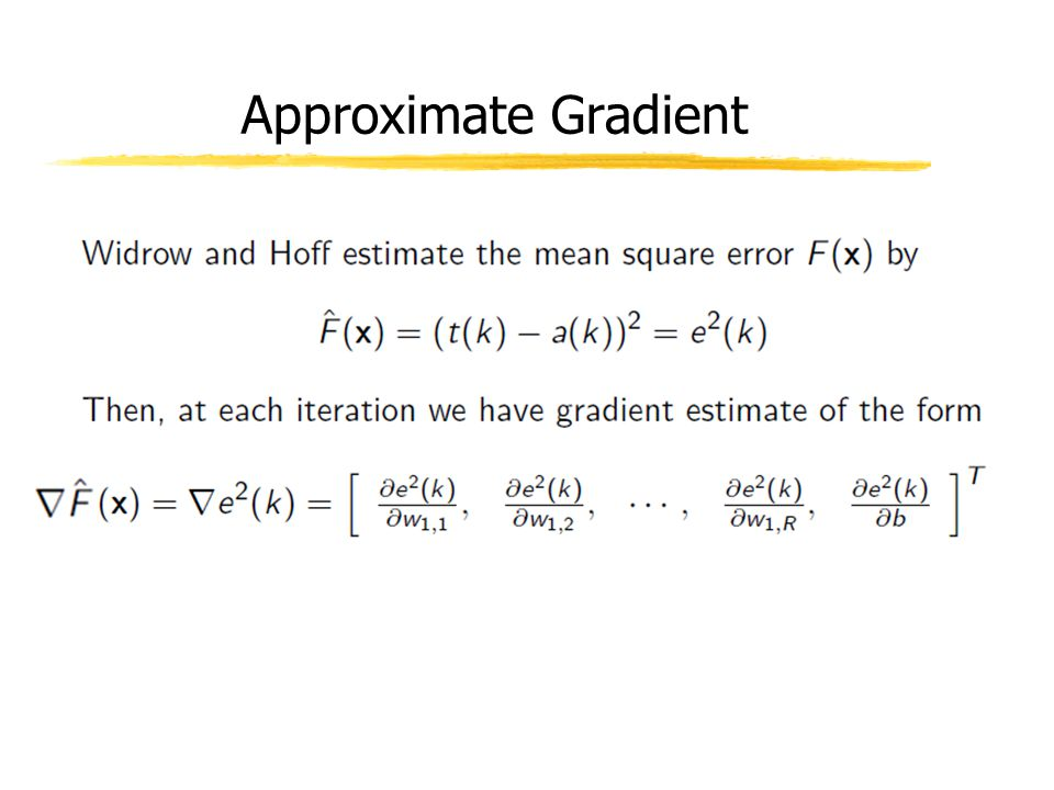 Approximate Gradient