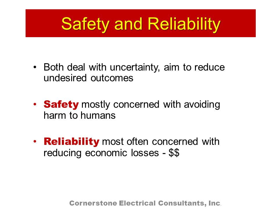 Safety and Reliability