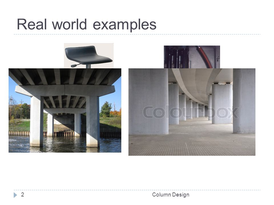 Real world examples Column Design