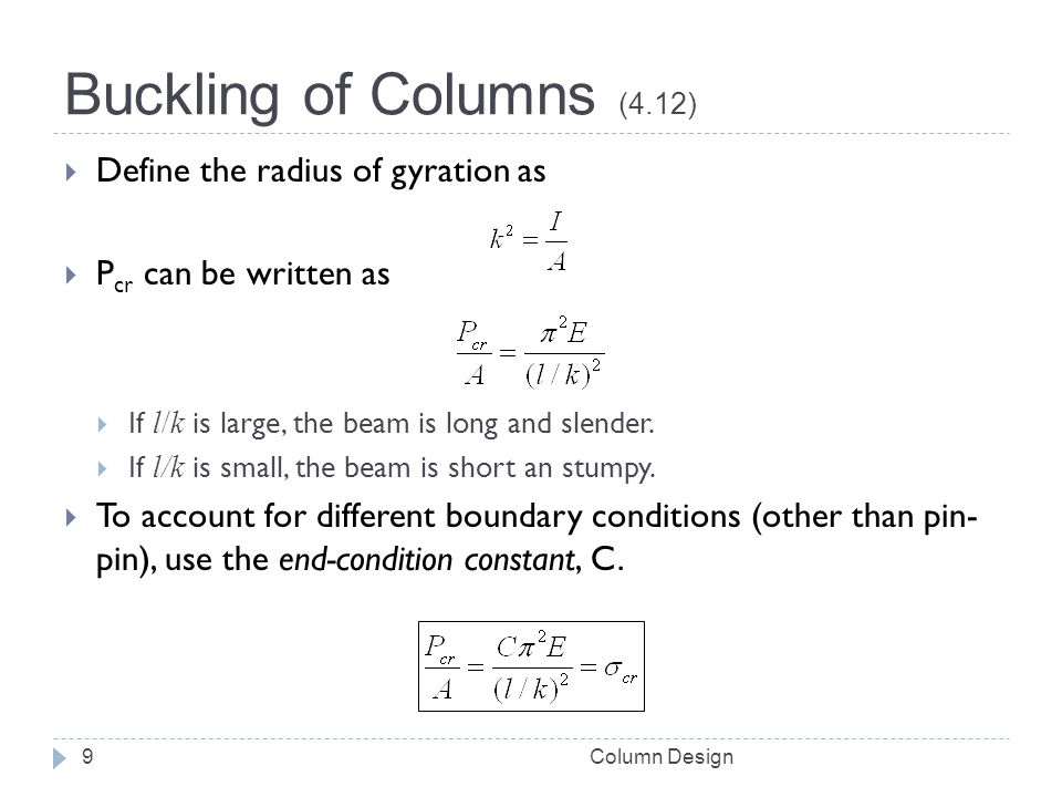 Buckling of Columns (4.12) Define the radius of gyration as