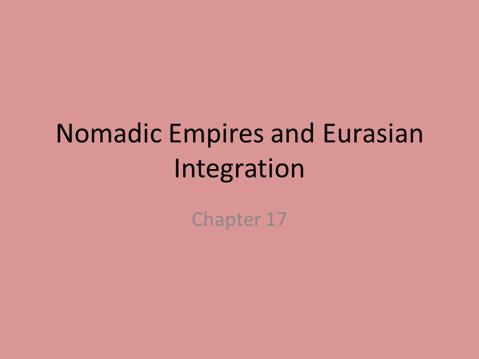 eurasian empires essay New empires and common cultures empires, and agricultural the rivalry for afro-eurasian supremacy brought the worlds together.