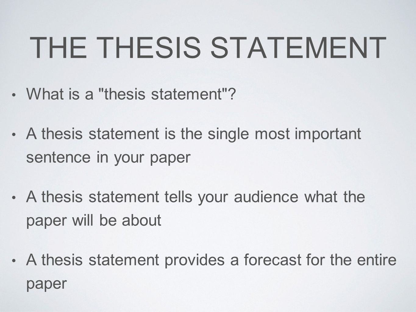 Short, Sweet and to the Point: Thesis Statements