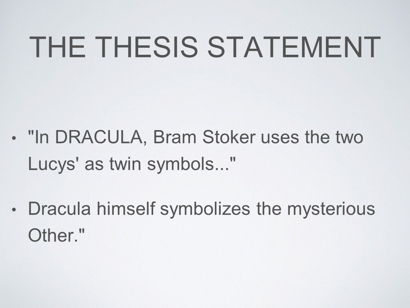 literature and composition ppt video online  8 the thesis statement in dracula