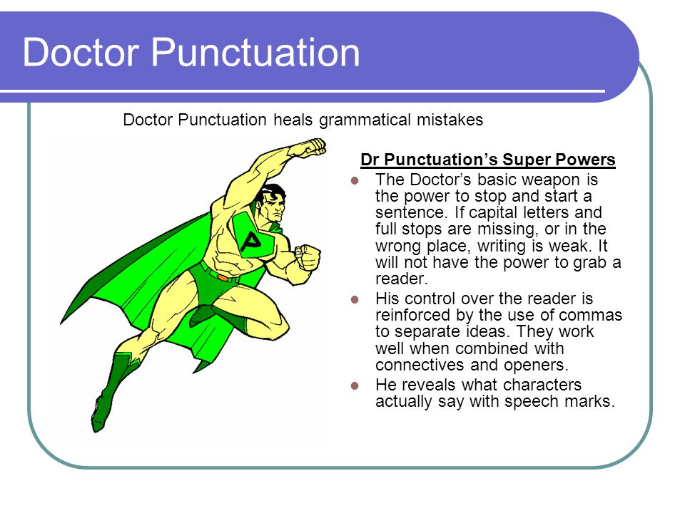 Dr Punctuation's Super Powers