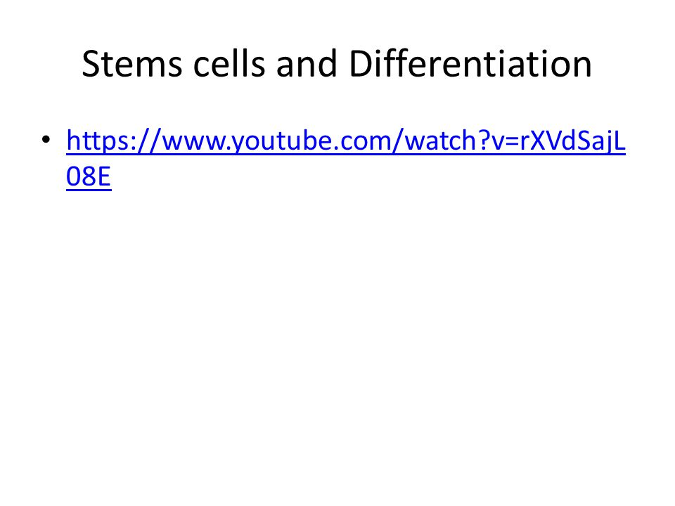 Stems cells and Differentiation